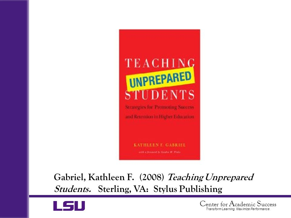 Gabriel, Kathleen F. (2008) Teaching Unprepared Students