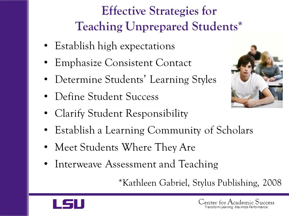 Effective Strategies for Teaching Unprepared Students*