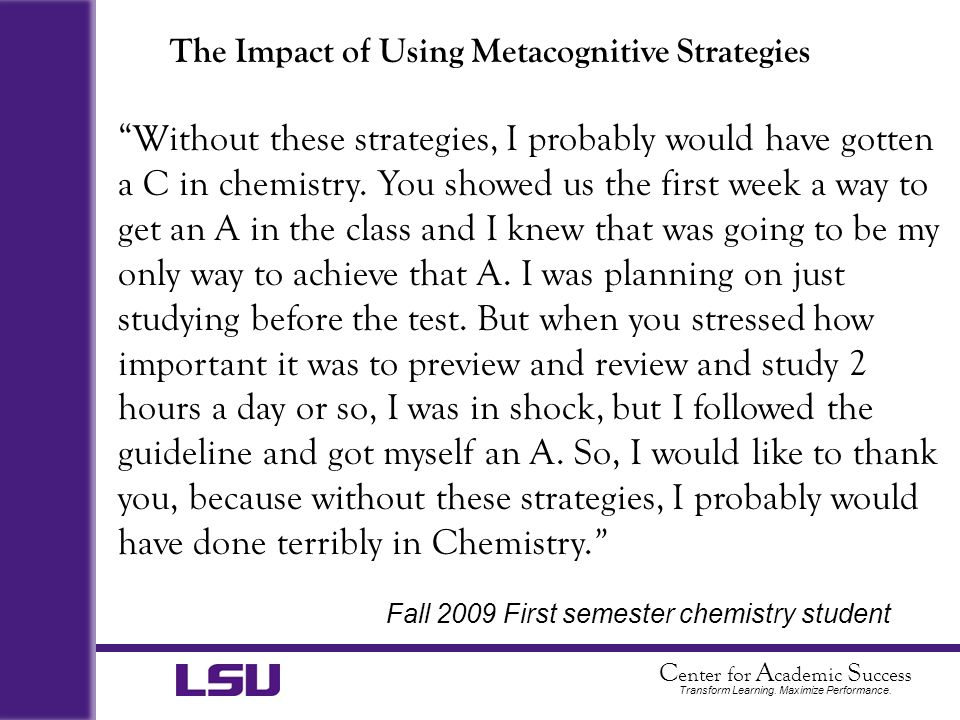 The Impact of Using Metacognitive Strategies
