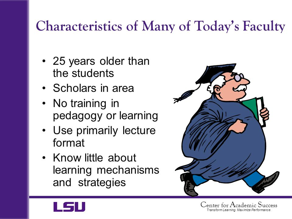 Characteristics of Many of Today's Faculty
