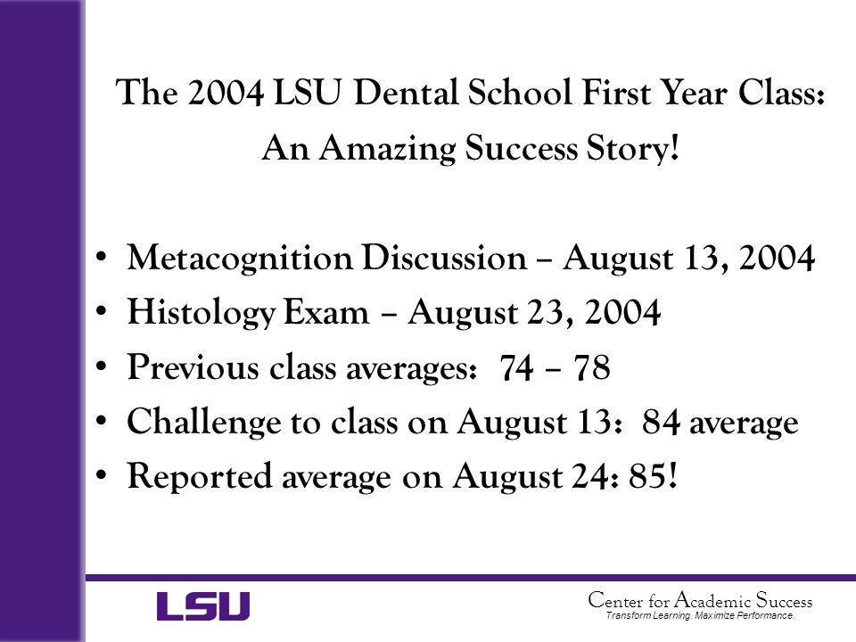 The 2004 LSU Dental School First Year Class: An Amazing Success Story!
