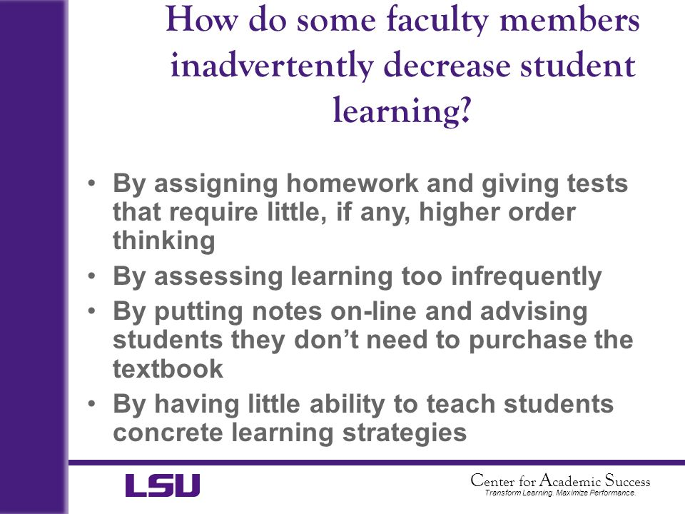 How do some faculty members inadvertently decrease student learning