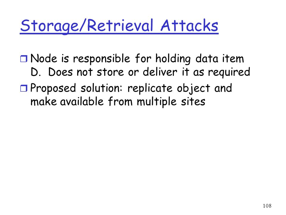 Storage/Retrieval Attacks