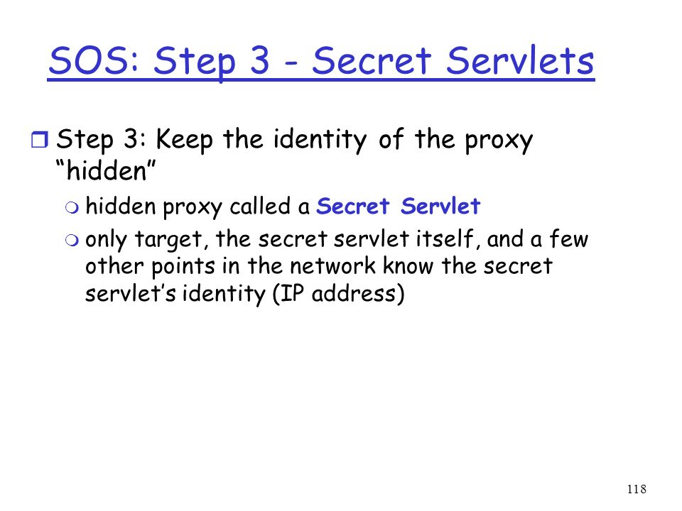 SOS: Step 3 - Secret Servlets