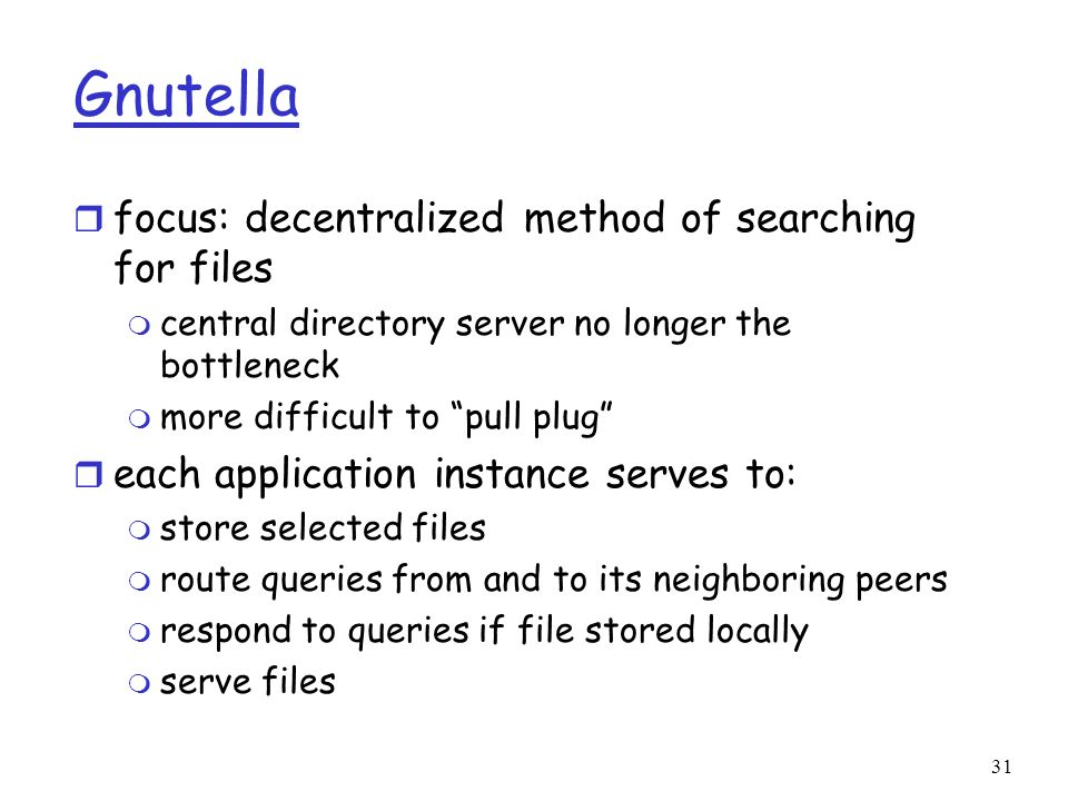 Gnutella focus: decentralized method of searching for files