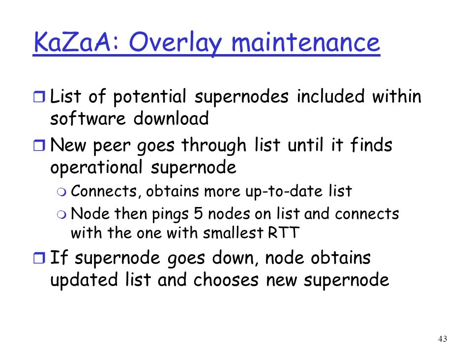 KaZaA: Overlay maintenance