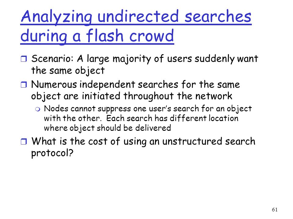 Analyzing undirected searches during a flash crowd