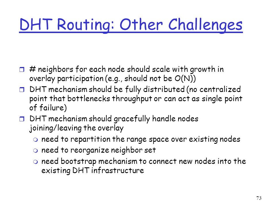 DHT Routing: Other Challenges