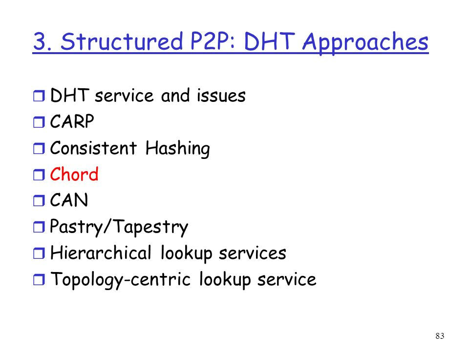 3. Structured P2P: DHT Approaches