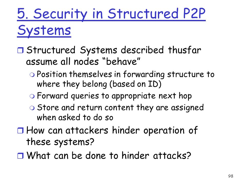 5. Security in Structured P2P Systems