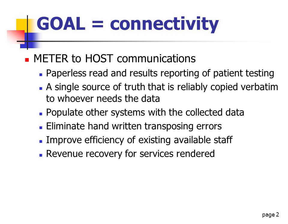 GOAL = connectivity METER to HOST communications