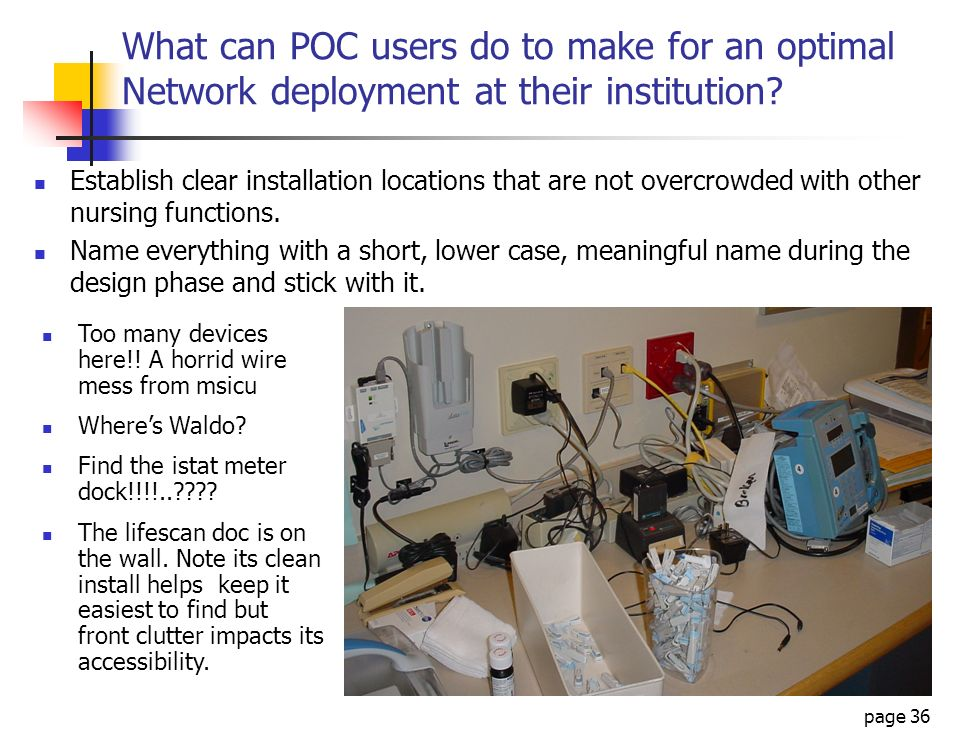 What can POC users do to make for an optimal Network deployment at their institution