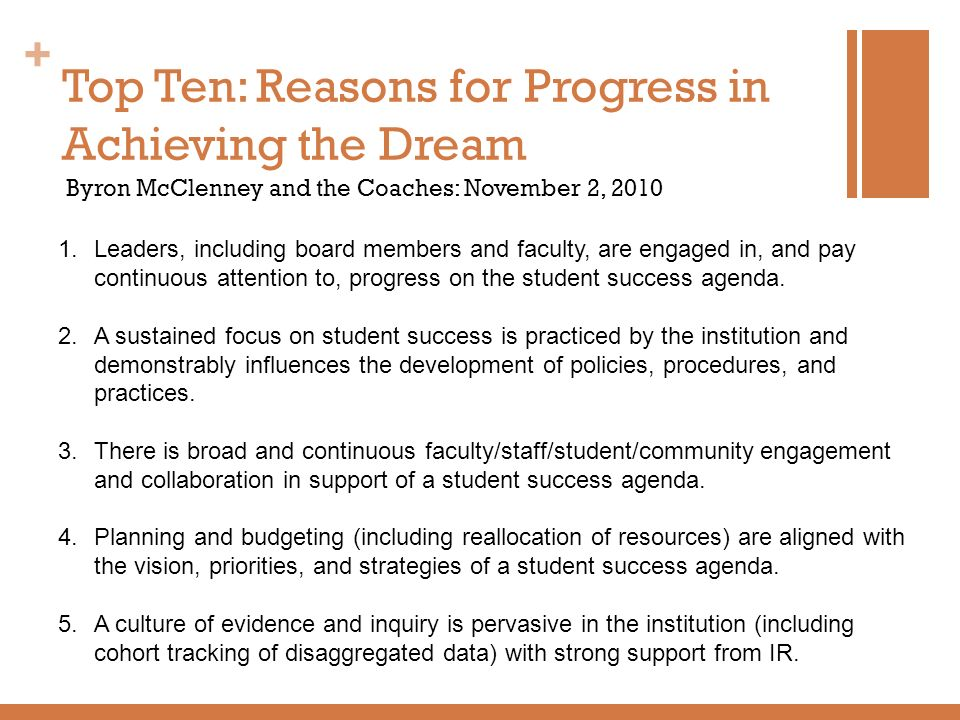 Top Ten: Reasons for Progress in Achieving the Dream