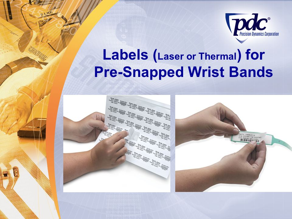Labels (Laser or Thermal) for Pre-Snapped Wrist Bands
