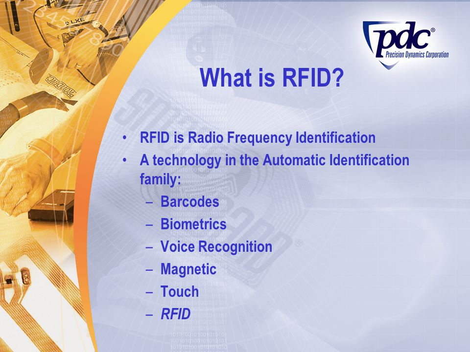 What is RFID RFID is Radio Frequency Identification