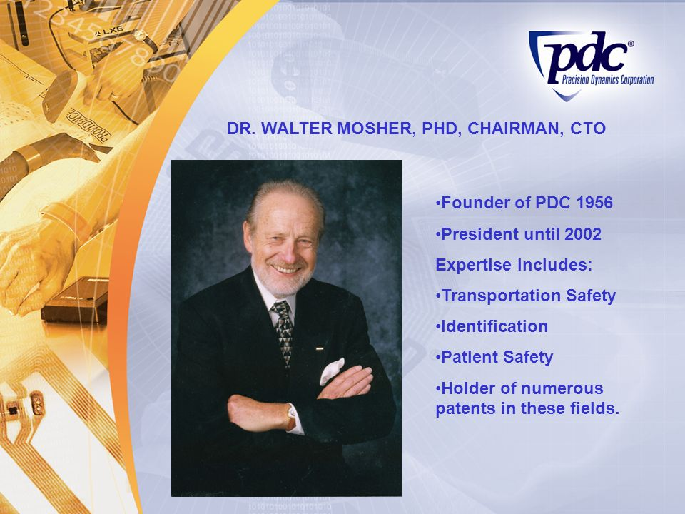 DR. WALTER MOSHER, PHD, CHAIRMAN, CTO