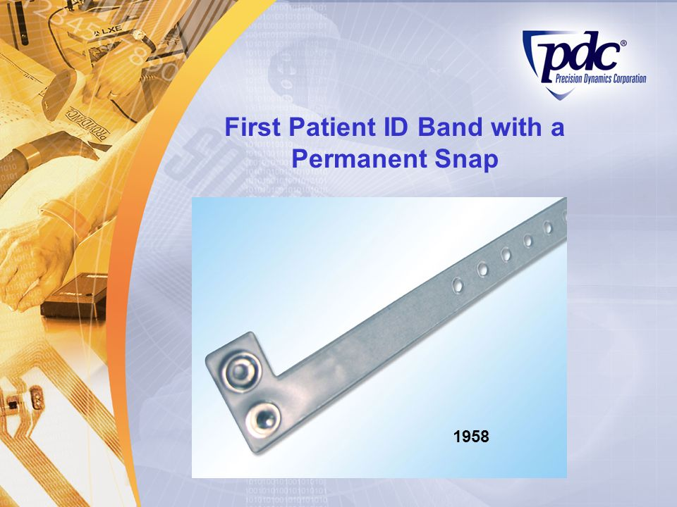 First Patient ID Band with a Permanent Snap