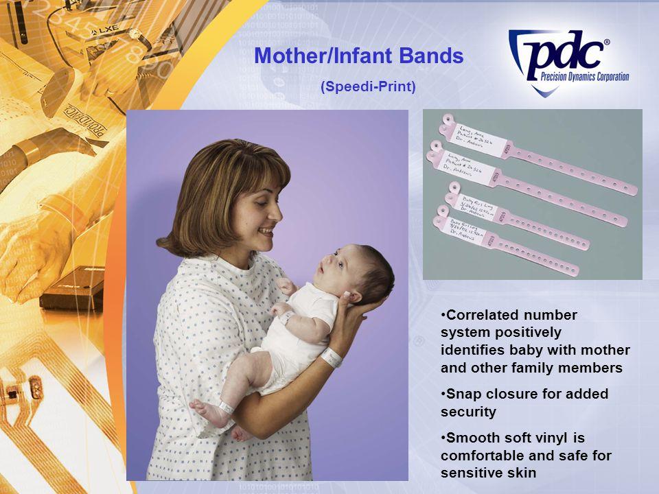 Mother/Infant Bands (Speedi-Print)
