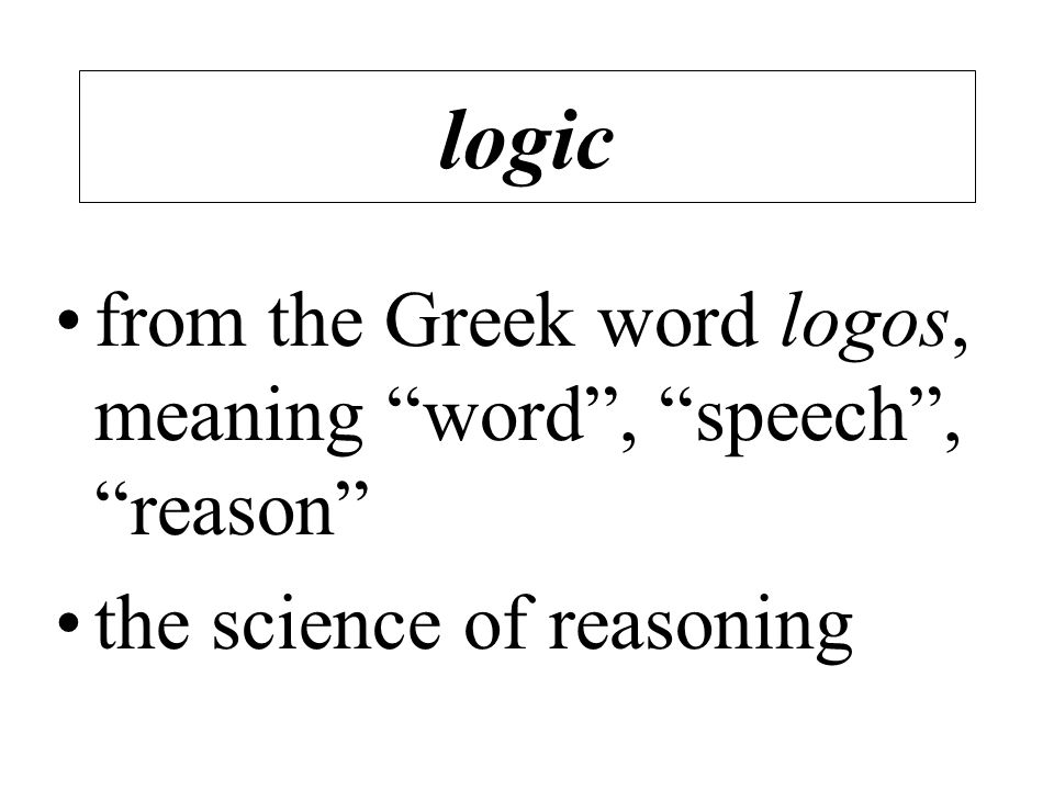 an analysis of the science of logic and the principles of valid reasoning and argument Results for 'epistemology of reasoning' (try it on  has how one can be justified in claiming that a particular inference is valid  science logic and.