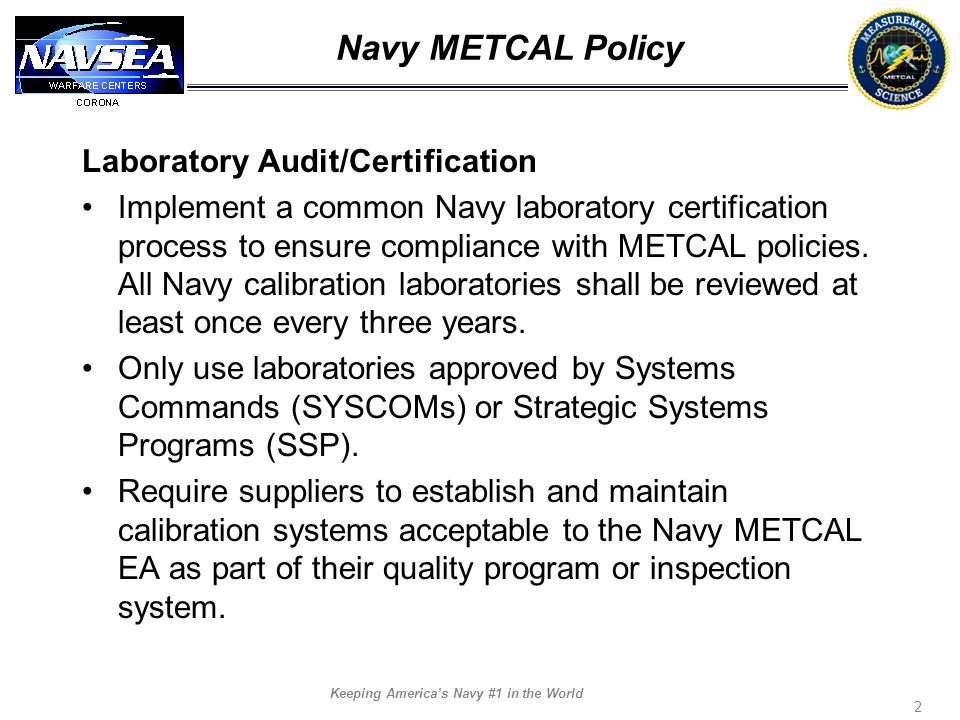 Navy METCAL Policy Laboratory Audit/Certification