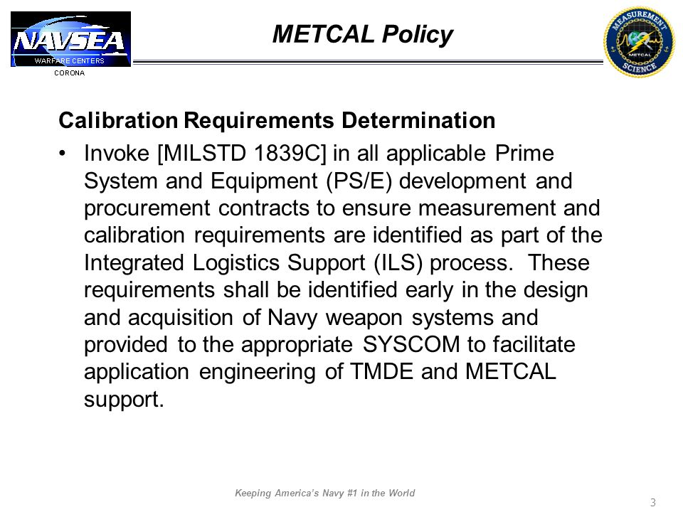 METCAL Policy Calibration Requirements Determination