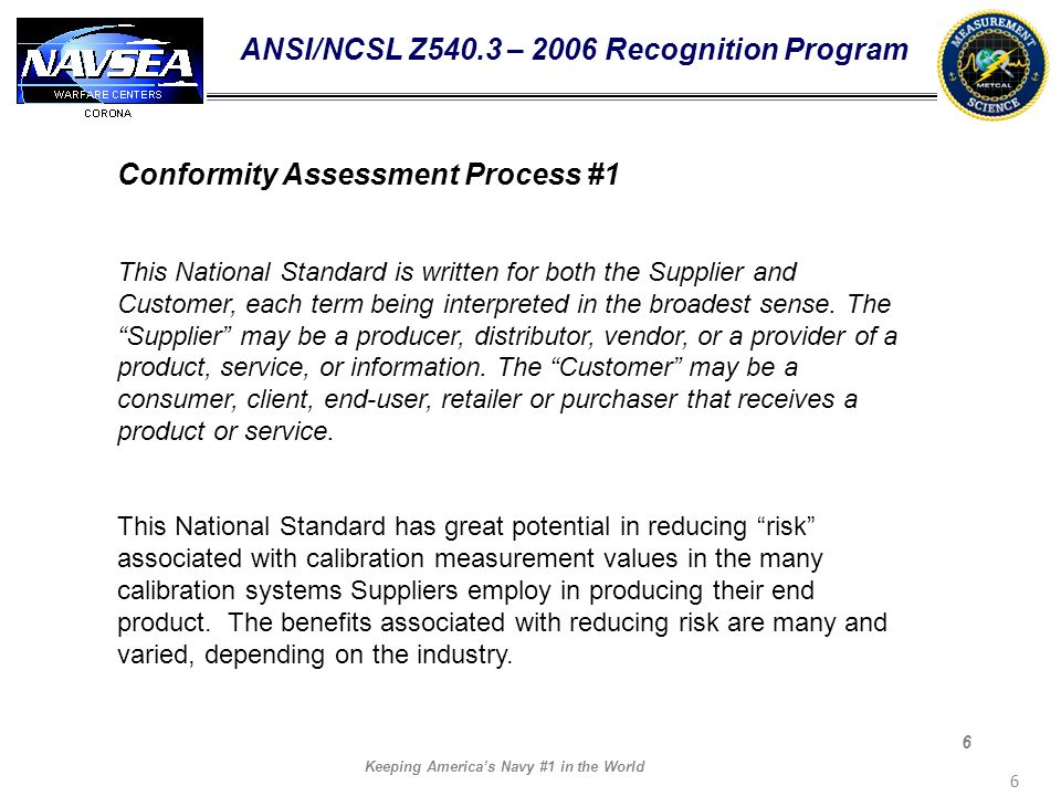 ANSI/NCSL Z540.3 – 2006 Recognition Program