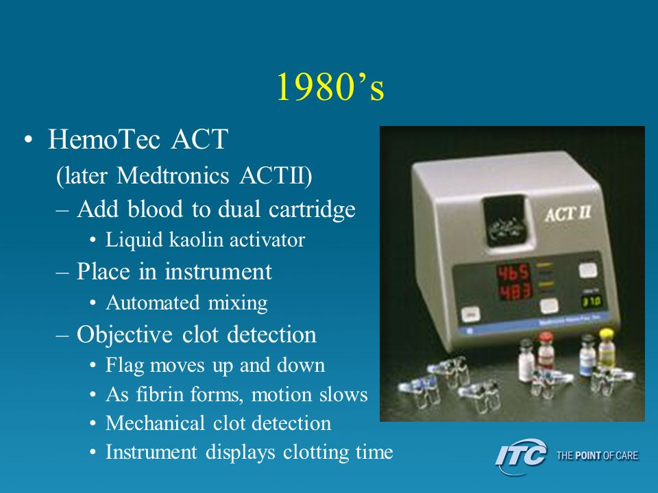 1980's HemoTec ACT (later Medtronics ACTII)