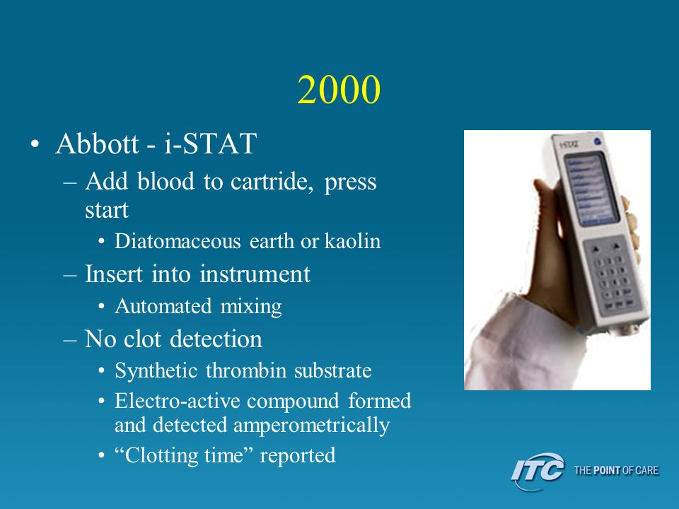 2000 Abbott - i-STAT Add blood to cartride, press start