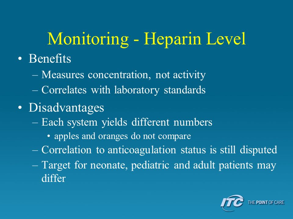 Monitoring - Heparin Level