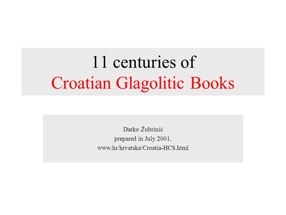 11 centuries of Croatian Glagolitic Books