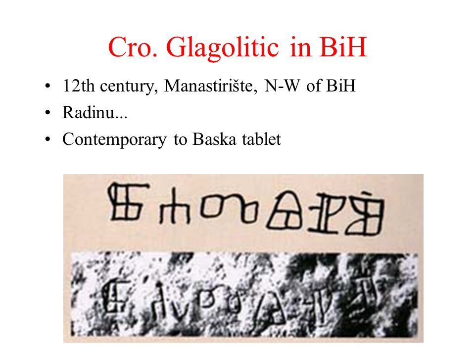 Cro. Glagolitic in BiH 12th century, Manastirište, N-W of BiH