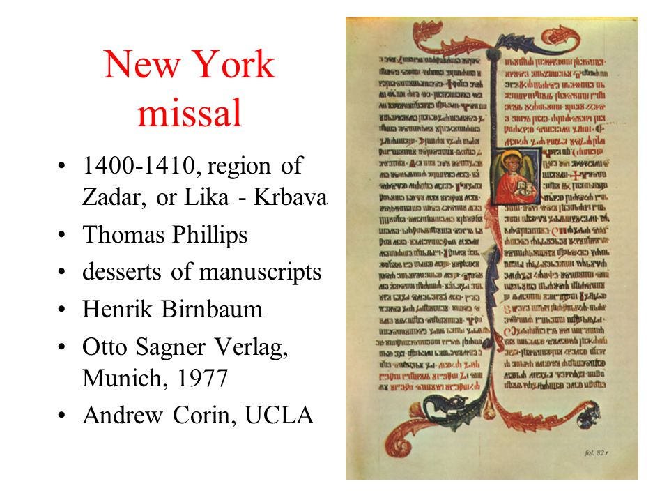 New York missal 1400-1410, region of Zadar, or Lika - Krbava