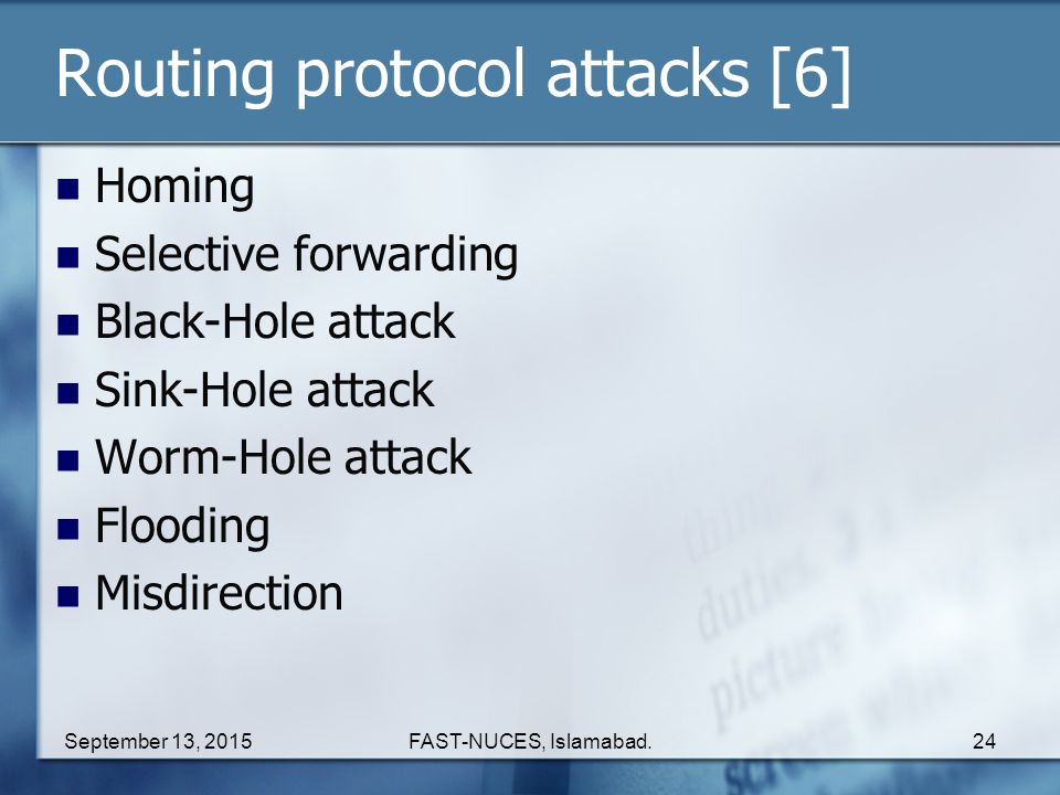 Routing protocol attacks [6]