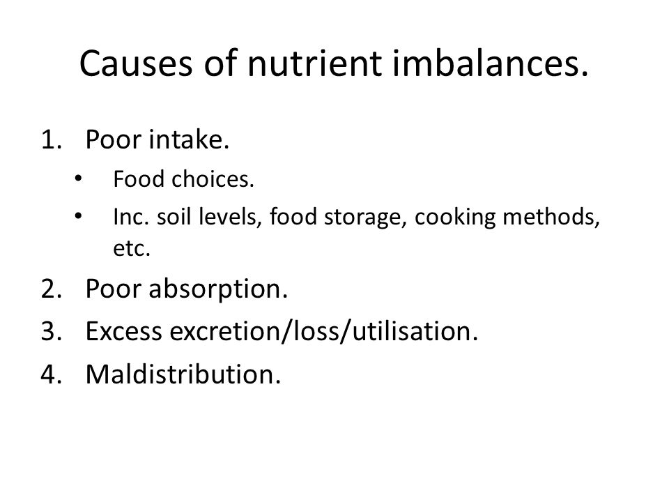 Causes of nutrient imbalances.