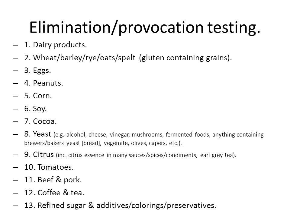 Elimination/provocation testing.