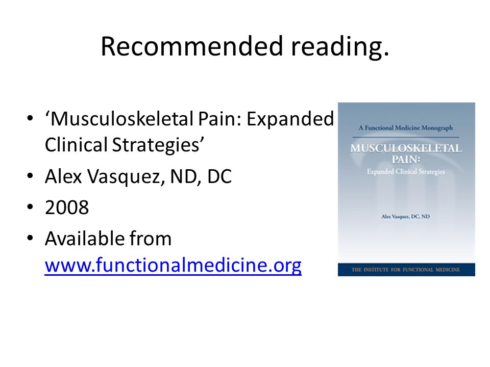 Recommended reading. 'Musculoskeletal Pain: Expanded Clinical Strategies' Alex Vasquez, ND, DC. 2008.