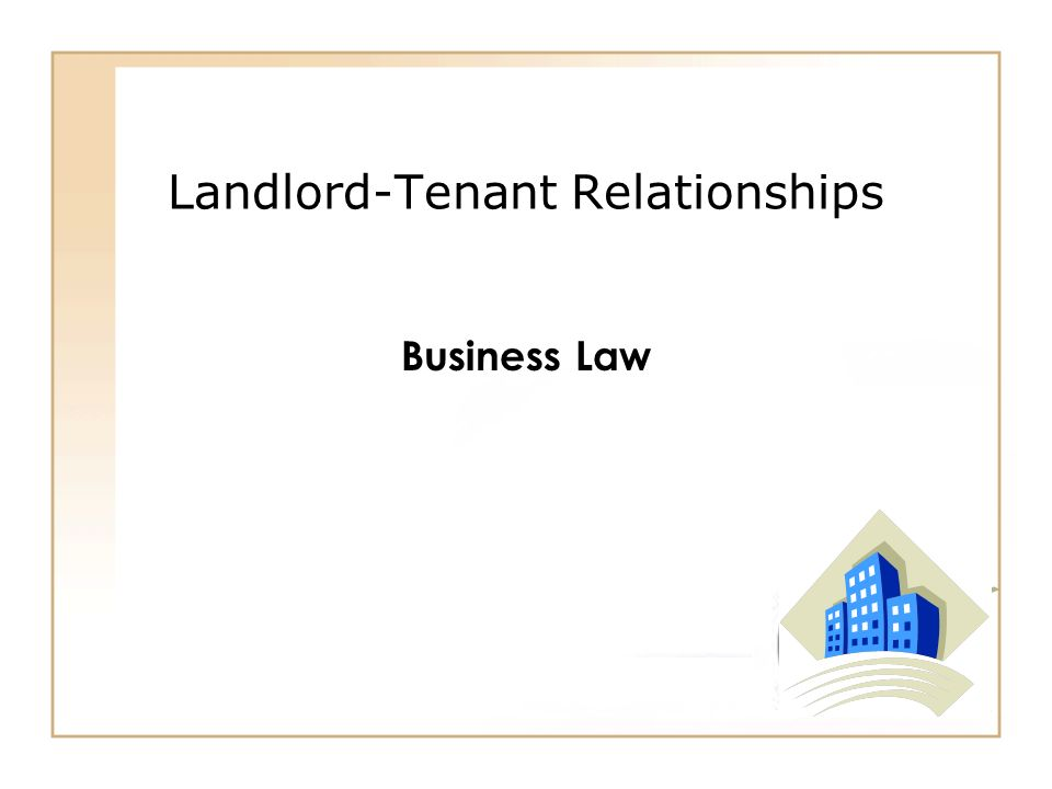 landlord tenant relationship Being well-versed in what you can and cannot do by law will help to keep the landlord-tenant relationship operating smoothly.