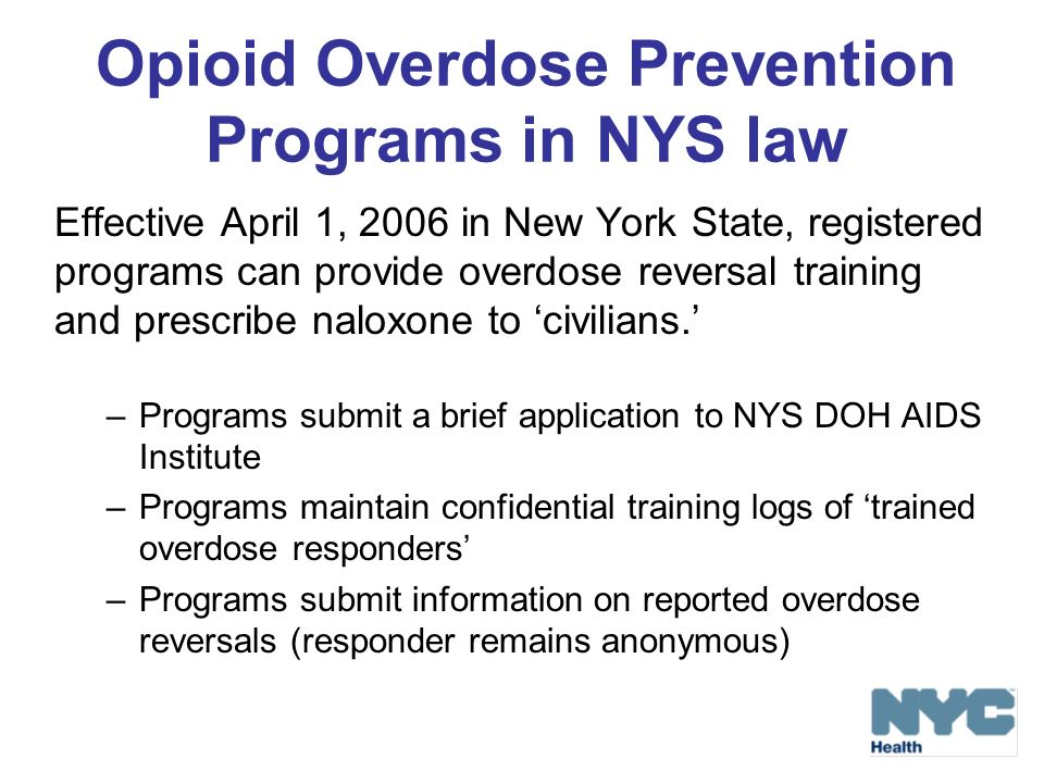 Opioid Overdose Prevention Programs in NYS law