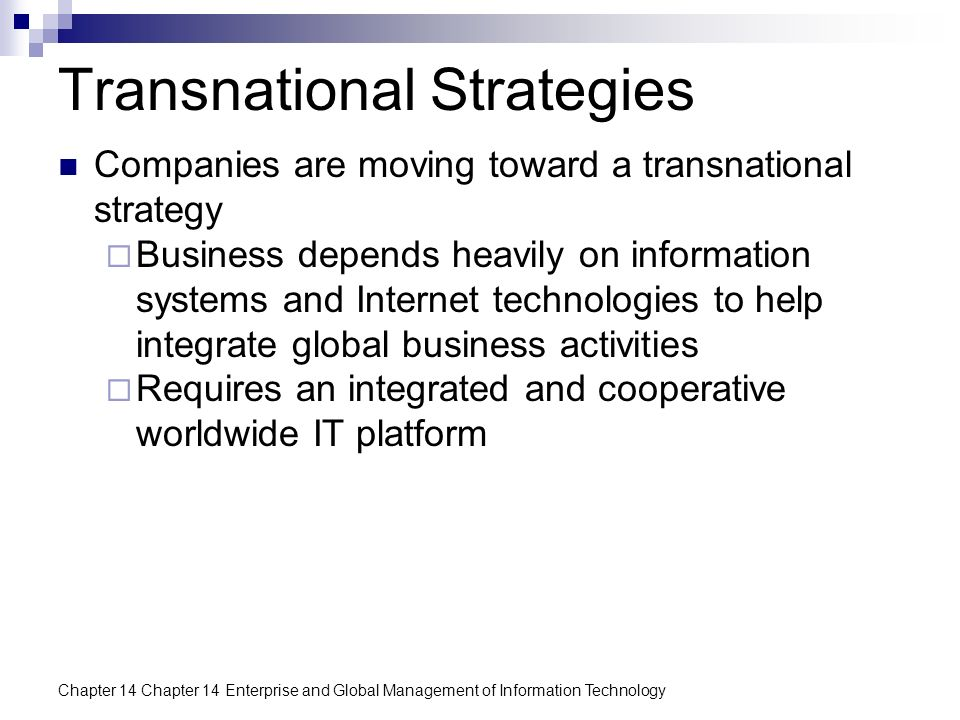 transnational strategies Global strategic management many barriers to international trade fell and a wave of firms began pursuing global strategies to gain a transnational structure.