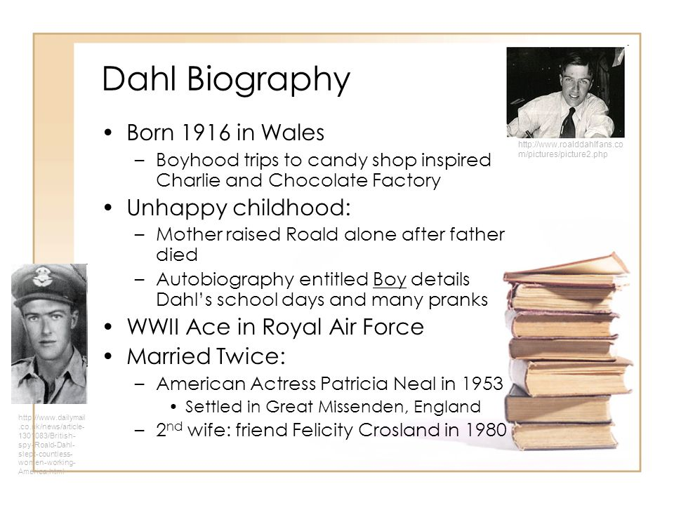 roald dahl biography Roald dahl was born september 13, 1916, in llandaff, south wales, united kingdom, to norwegian parents he spent his childhood summers visiting his grandparents in oslo, norway he was a mischievous child, full of energy, and from an early age he proved himself skilled at finding trouble.