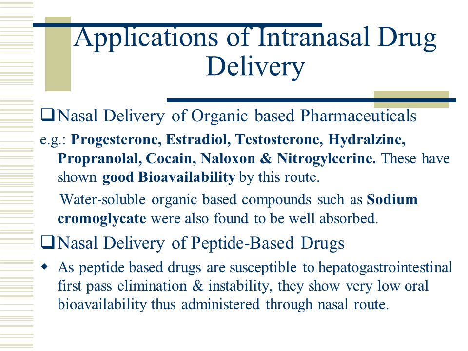 Applications of Intranasal Drug Delivery