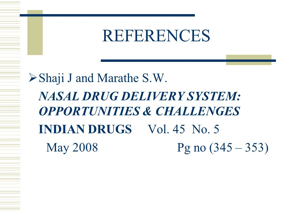 REFERENCES Shaji J and Marathe S.W.