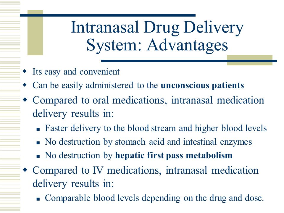 Intranasal Drug Delivery System: Advantages