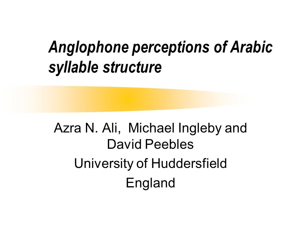 Anglophone perceptions of Arabic syllable structure