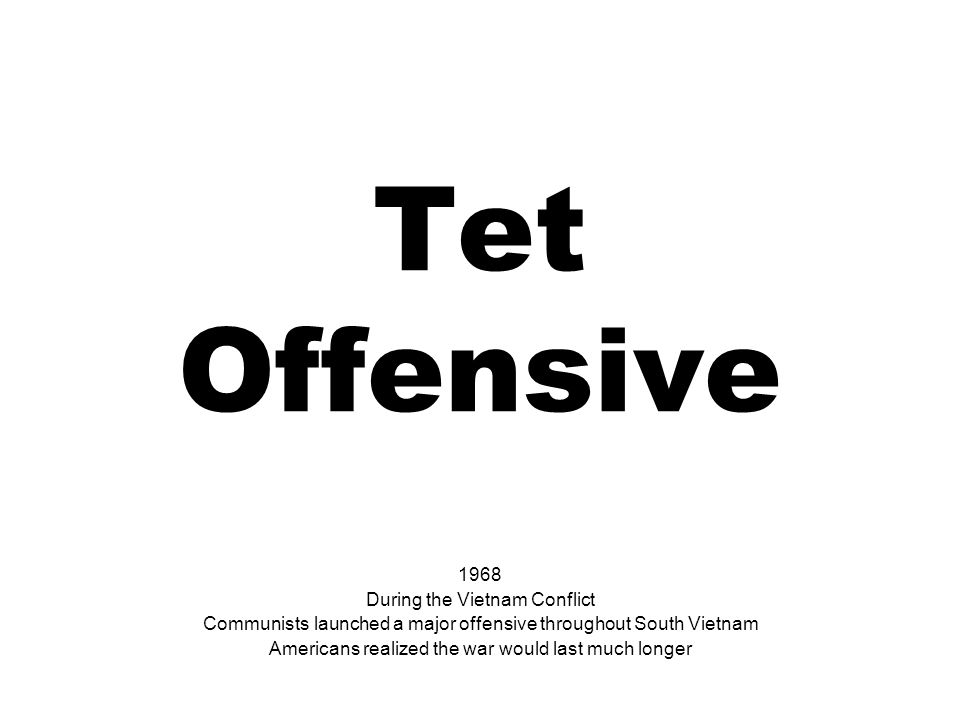 Tet Offensive 1968 During the Vietnam Conflict