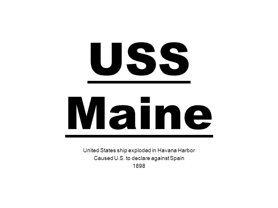 USS Maine United States ship exploded in Havana Harbor