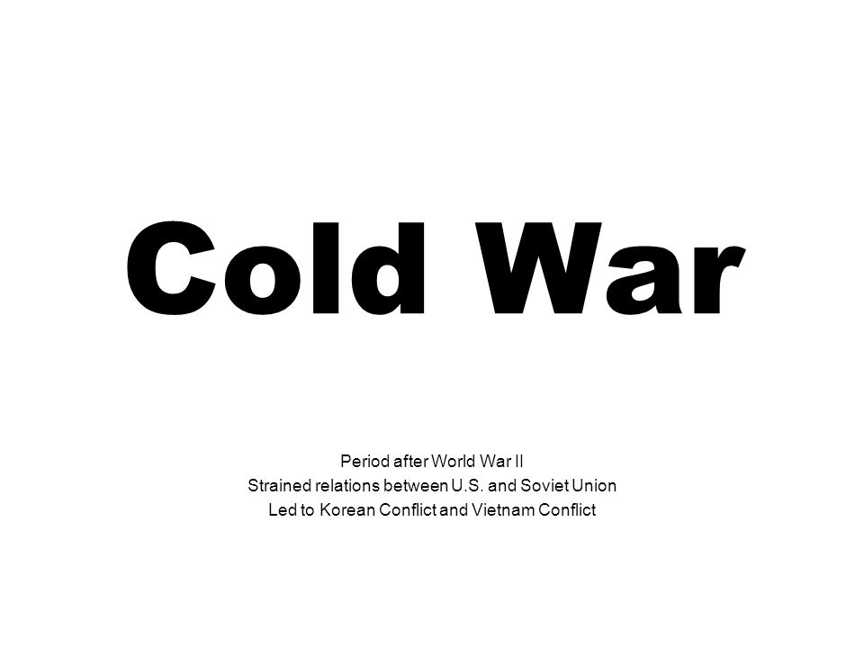 Cold War Period after World War II