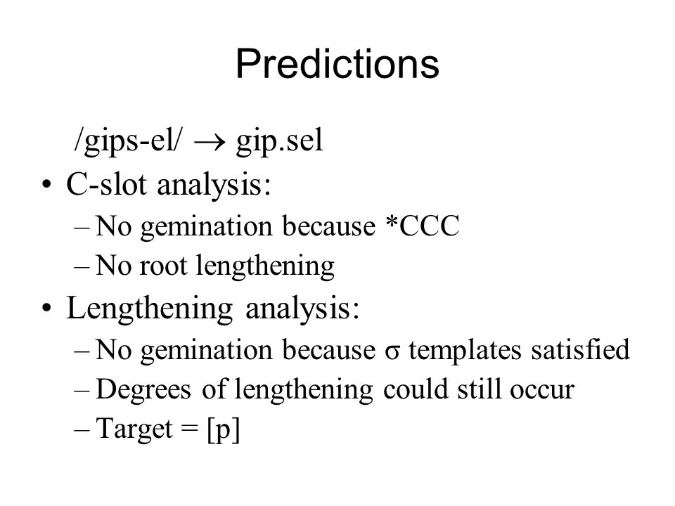 Predictions /gips-el/  gip.sel C-slot analysis: Lengthening analysis: