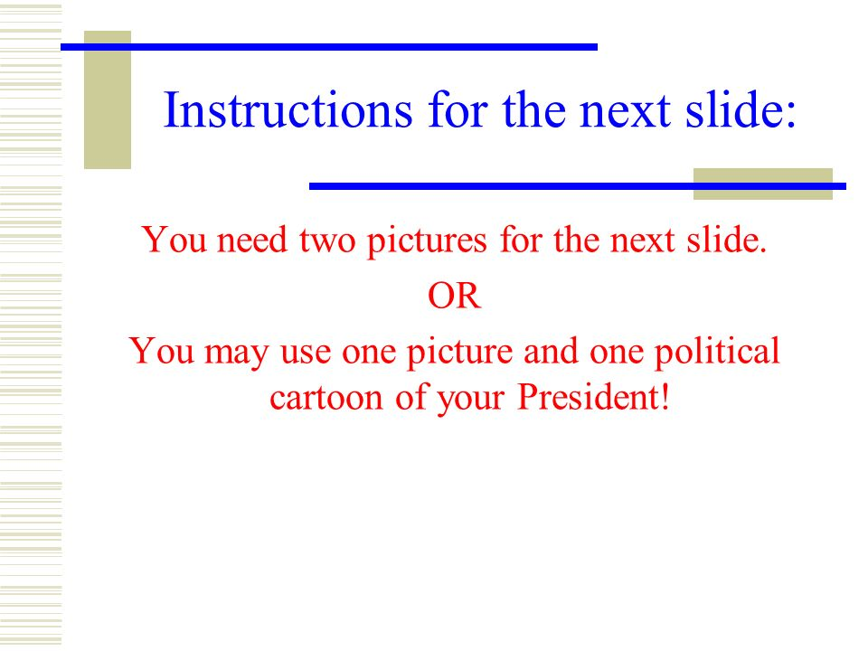 Instructions for the next slide: