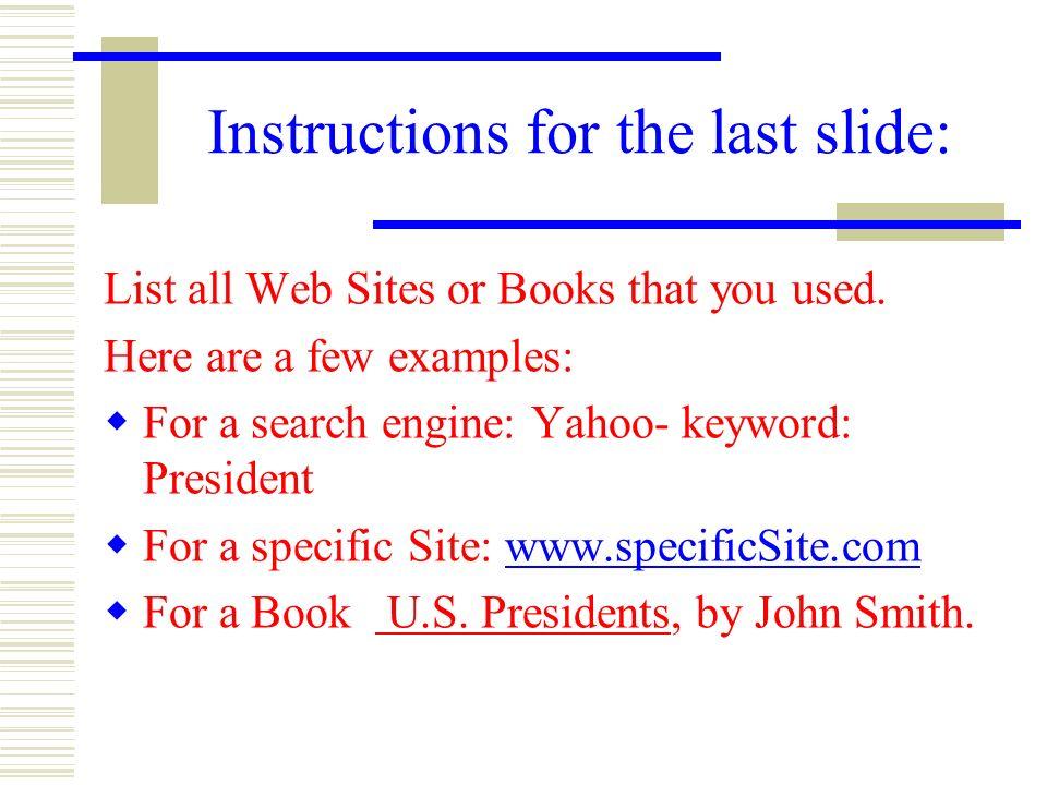 Instructions for the last slide: